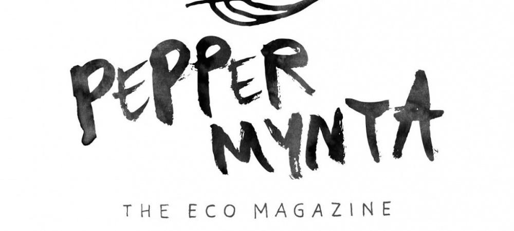 Peppermynta - THE ECO MAGAZINE