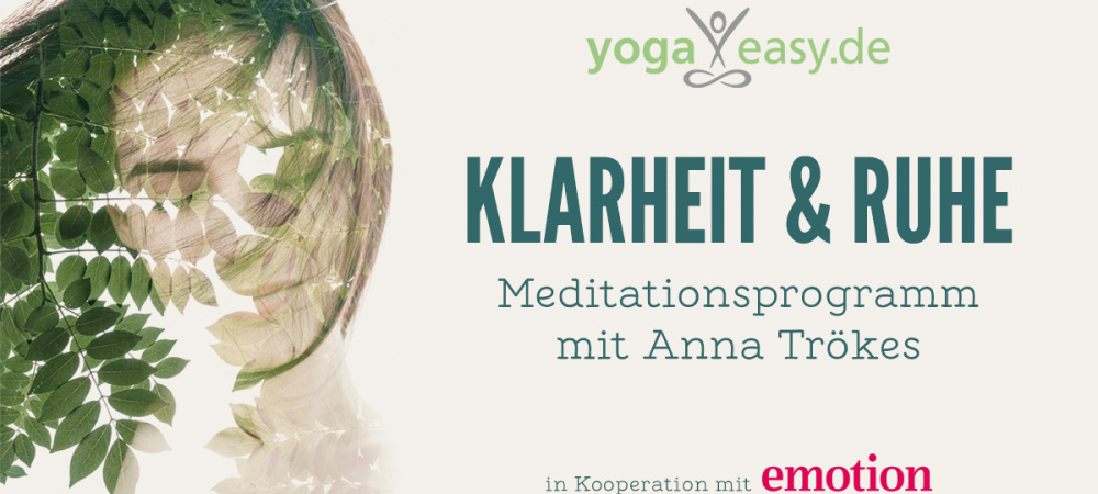 Meditationsprogramm von YogaEasy und Emotion mit Anna Trönkes
