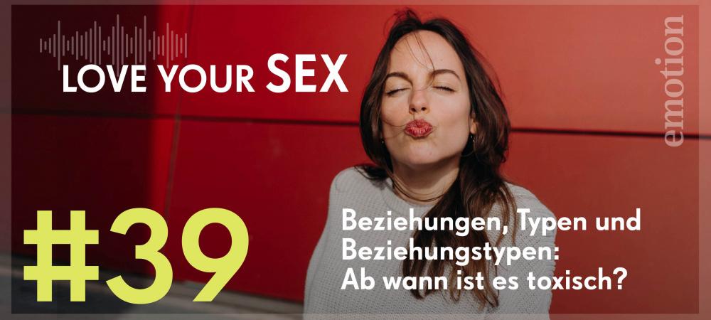 Love your Sex Beziehungstypen