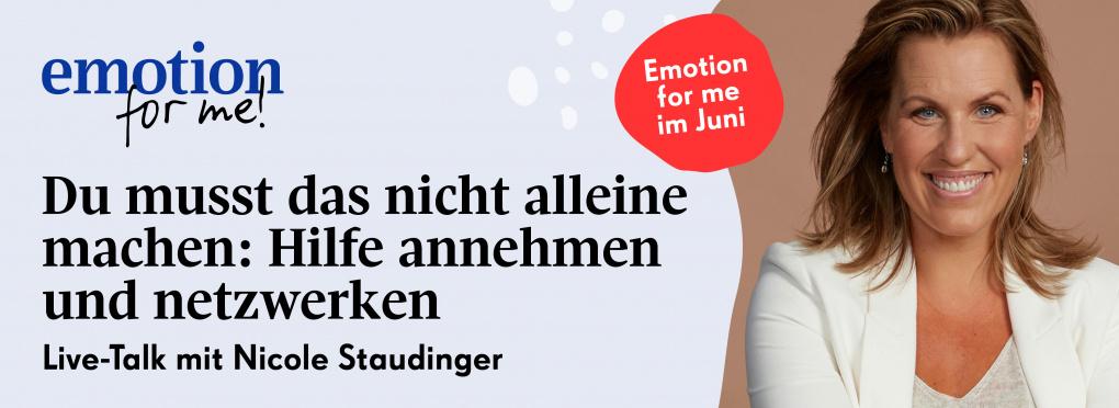 Nicole Staudinger: EMOTION for me im Juni