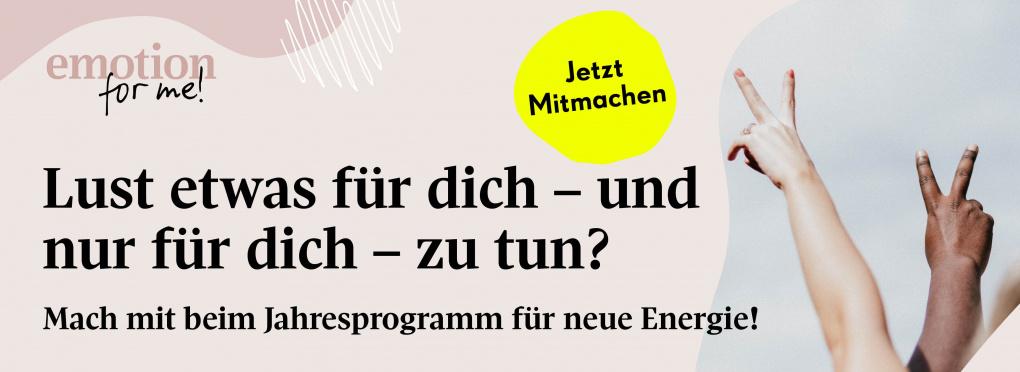 EMOTION for me – Jahresprogramm für mehr Energie