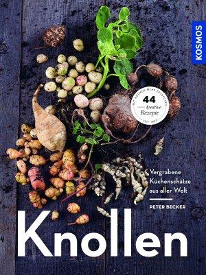 """Buch """"Knollen - Vergrabene Küchenschätze aus aller Welt"""""""