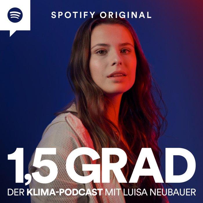 Luisa Neubauer Spotify 1,5 Grad Podcast