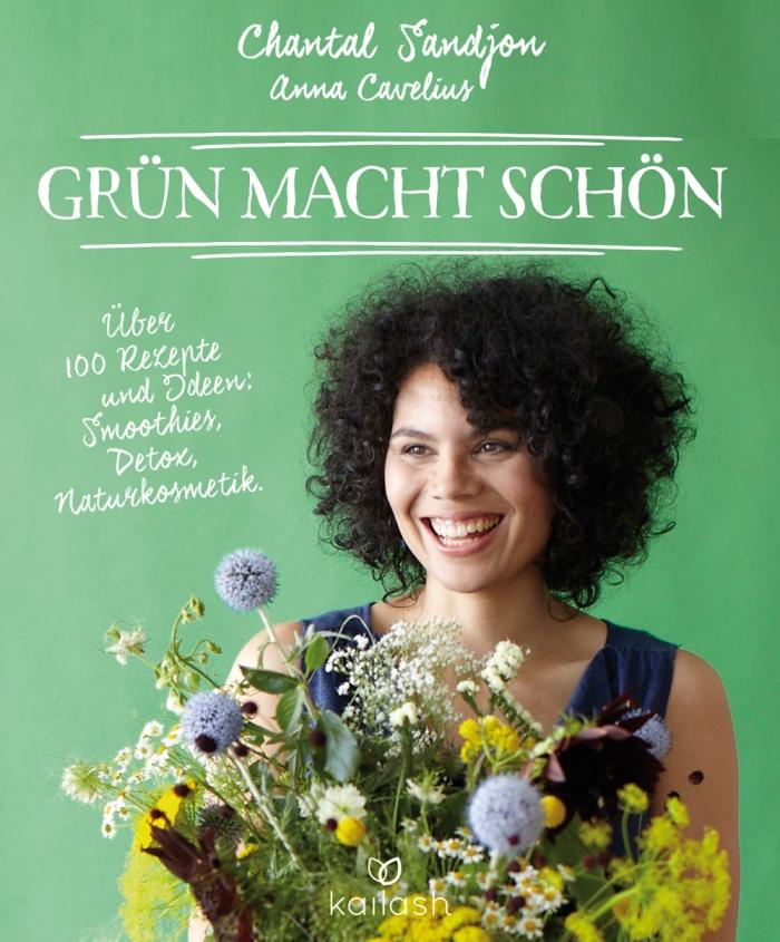 "Chantal Sandjon, Anna Cavelius: ""Grün macht schön"""