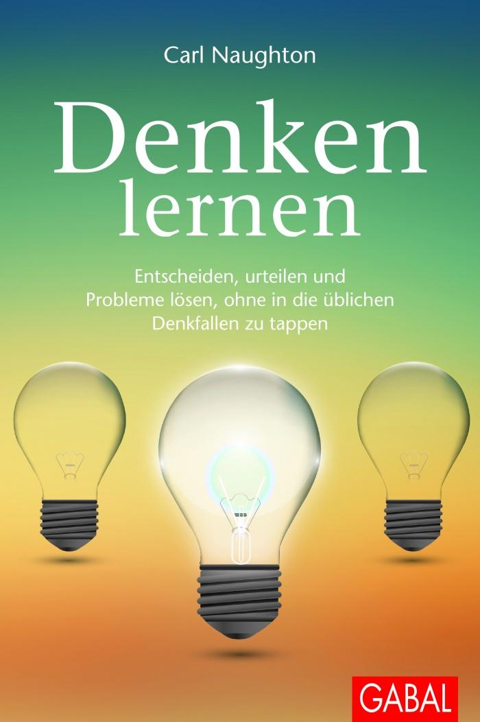 """Buchneuerscheinung 2016: Carl Naughton """"Denken lernen"""""""