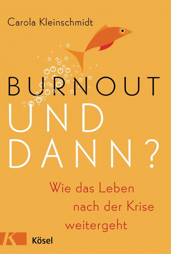 """Carola Kleinschmidt: """"Burnout und dann?"""""""
