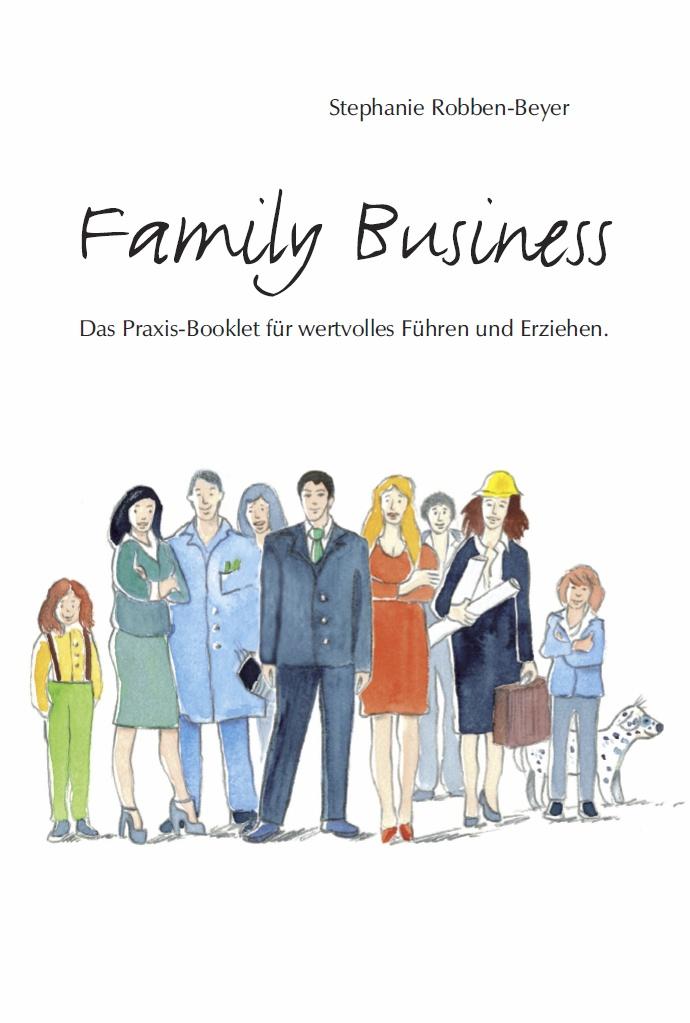 Stephanie Robben-Beyer: Family Business