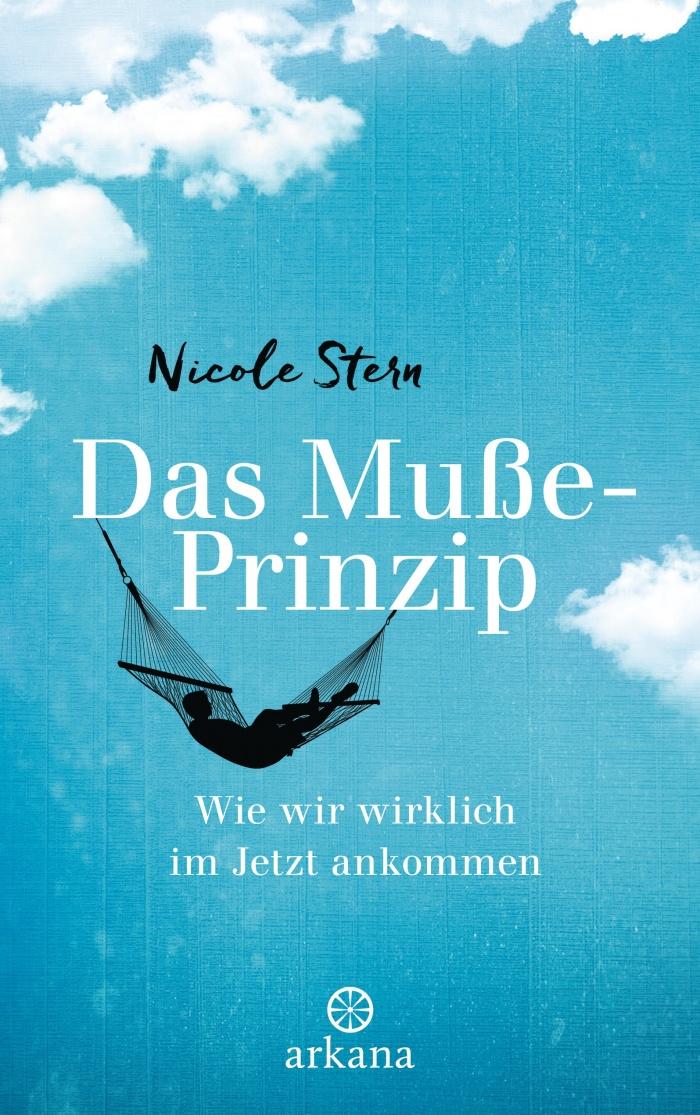 Nicole Stern: Das Muße-Prinzip