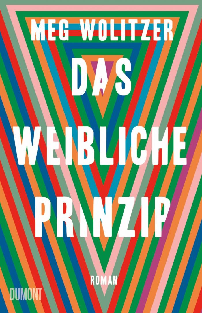 Meg Wolitzers Buch: Das weibliche Prinzip