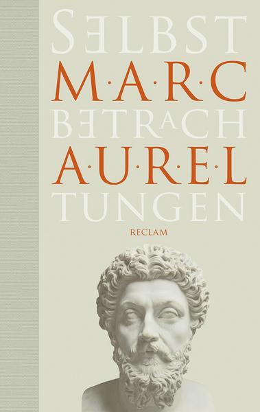 Marc Aurel Selbstbetrachtungen Stoizismus