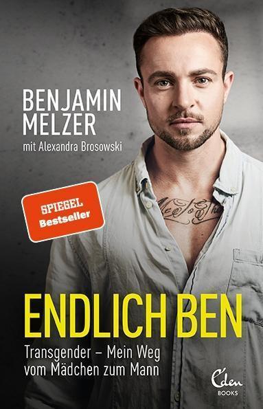 """Ben Melzer im Interview: """"Als Mann bin ich endlich ich"""""""