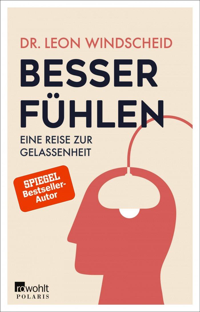Leon Windscheid Besser fühlen Buch