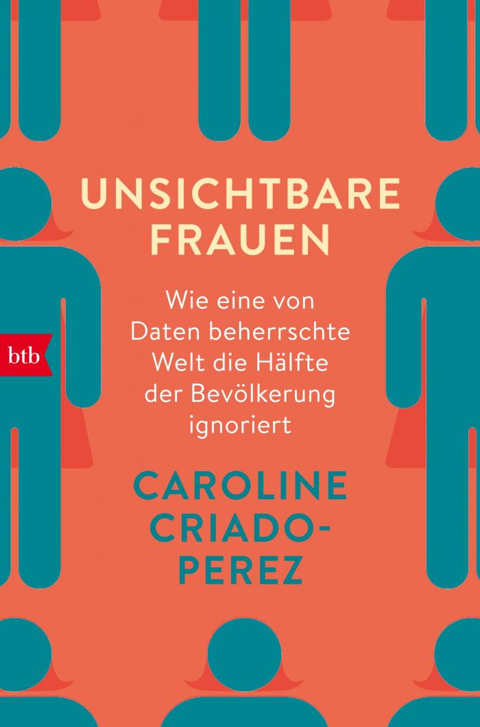Caroline Criado-Perez Unsichtbare Frauen
