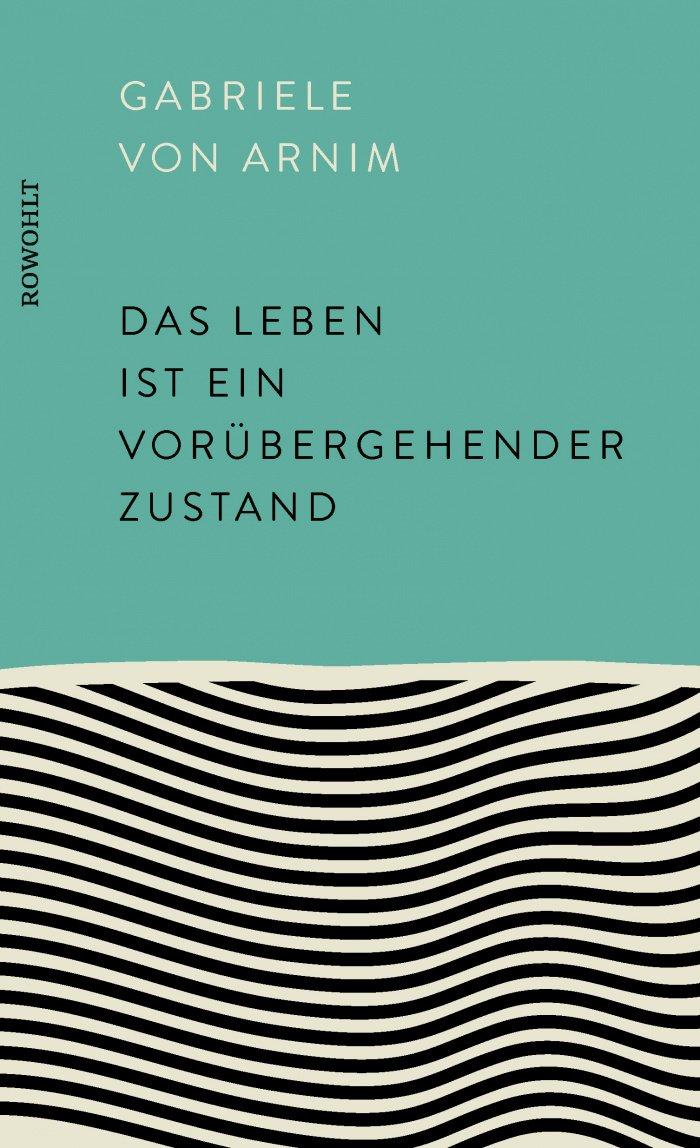 """Cover des Buches """"Das Leben ist ein vorübergehender Zustand"""""""