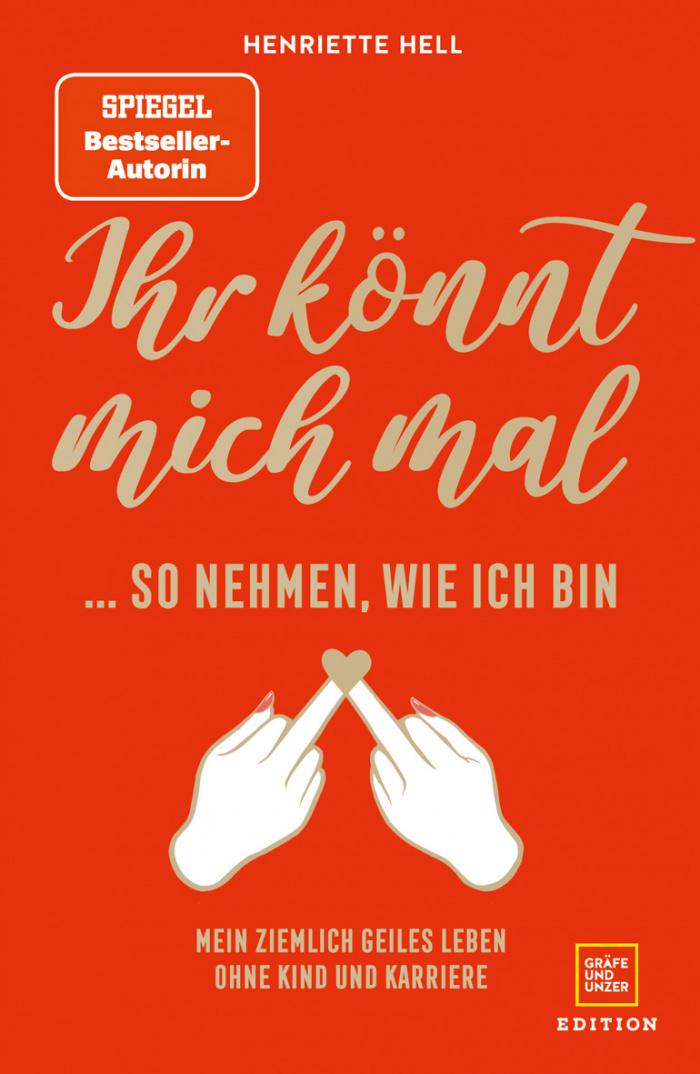 """Buchcover """"Ihr könnt mich mal ..."""" von Henriette Hell"""