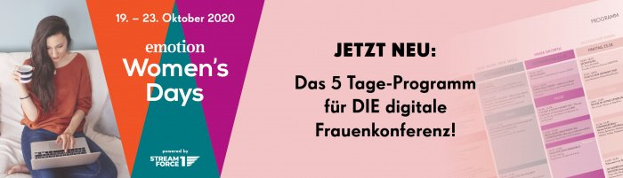 Emotion Women's Days Digital: Das Programm ist da!