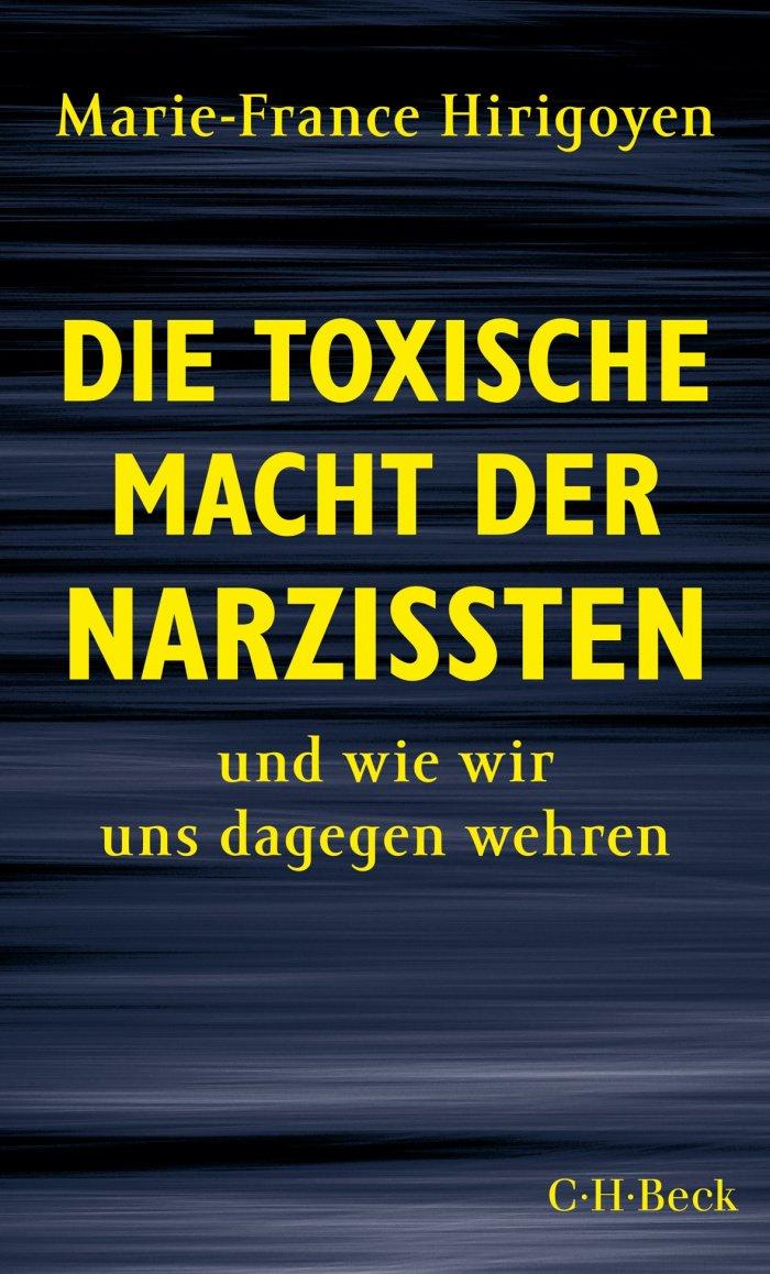 Die toxische Macht der Narzissten