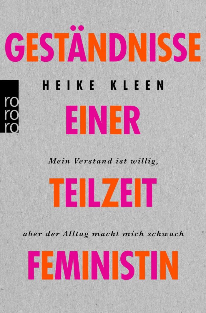 Heike Kleen Teilzeitfeministin Buch