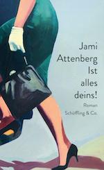 Cover_Ist alles deins_Jami Attenberg
