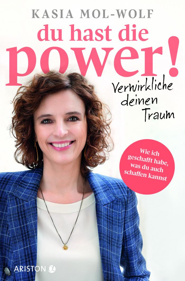 Kasia Mol-Wolf Buch Du hast die Power