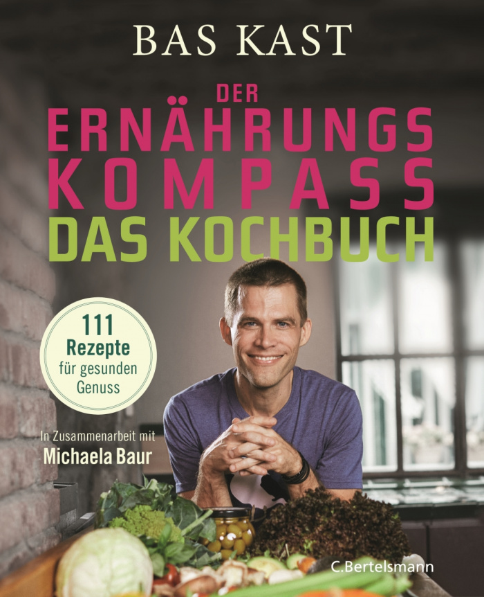 Bas Kast: Kochbuch Ernährungskompass