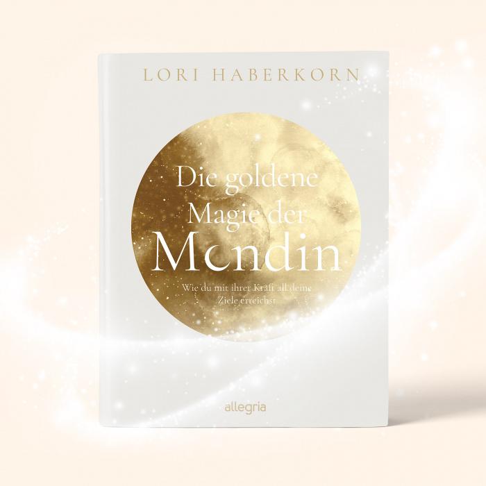 Lori Haberkorn die goldene Magie der Mondin