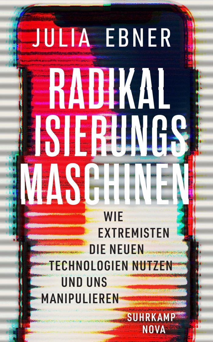 Julia Ebner Radikalisierungsmaschinen