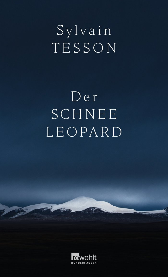 Sylvain Tesson Der Schneeleopard Cover Rowohlt