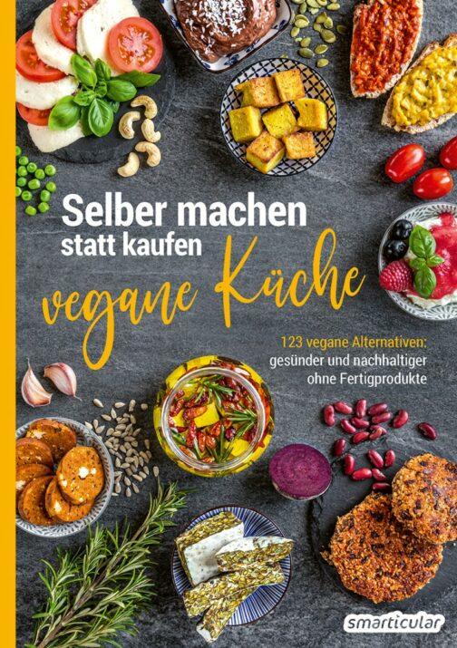 """Buchcover """"Selber machen statt kaufen - vegane Küche"""""""