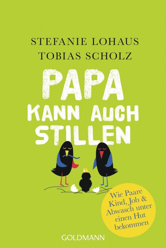 Stefanie Lohaus Papa kann auch stillen Buch
