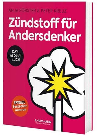 Zündstoff für Andersdenker Buch