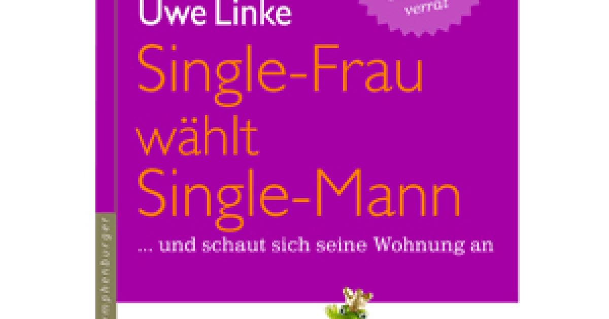 Single frau wahlt single mann