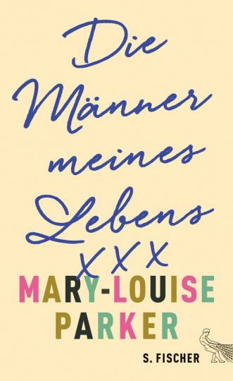 Mary-Louise Parker: Die Männer meines Lebens