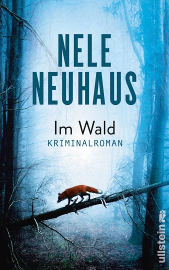 Nele Neuhaus: Im Wald