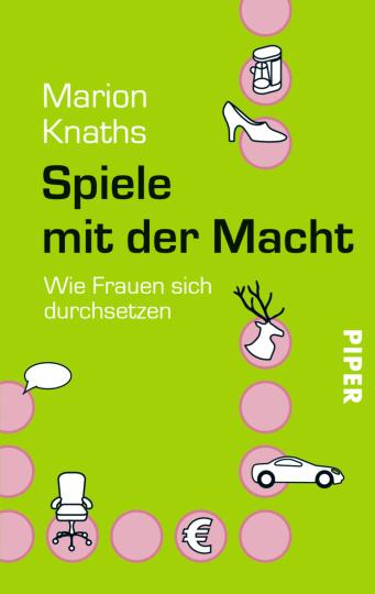 Marion Knaths: Spiele mit der Macht