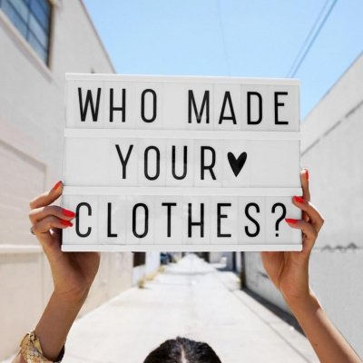 Fashion Revolution Week: Who made my Clothes?