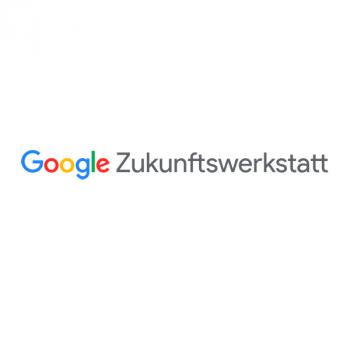 Google Zukunftswerkstatt